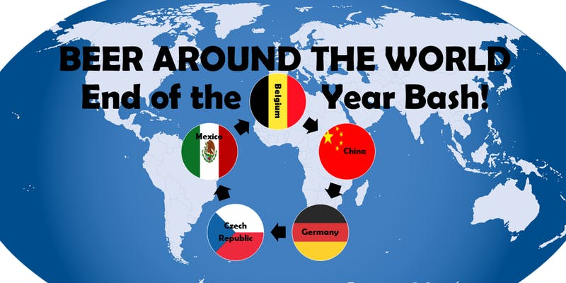 Saturday, December 29: Beer Around the World End of the Year Bash