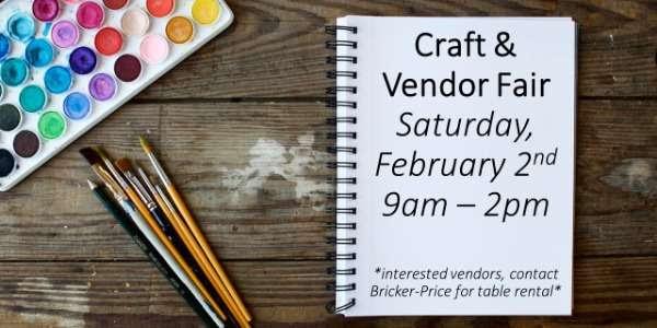 Saturday, February 2: Craft & Vendor Fair